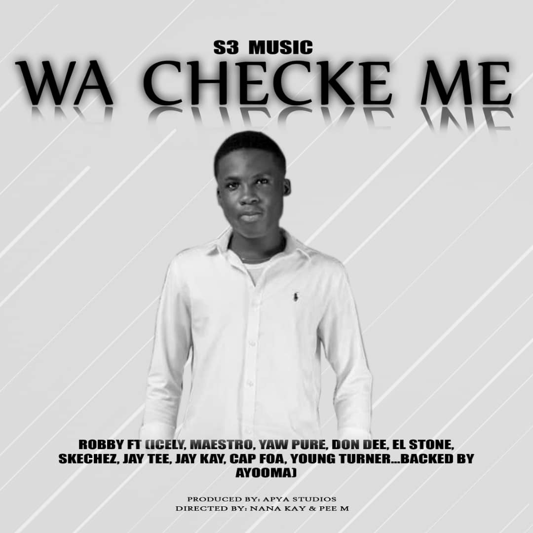 Robby ft various Artists - Wa Checke Me