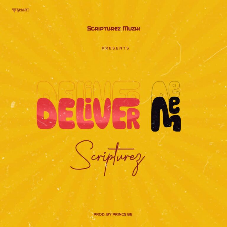 Scripturez – Deliver Me