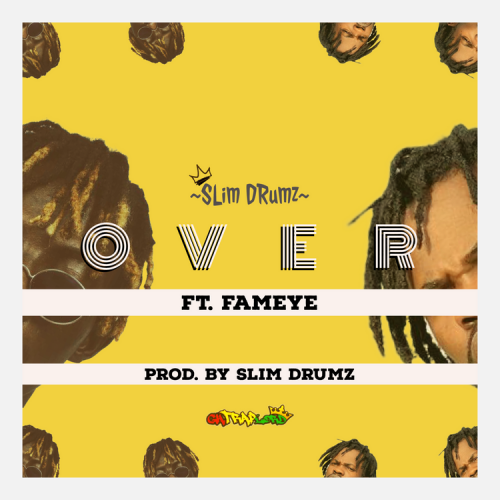 Slim Drumz – Over feat. Fameye