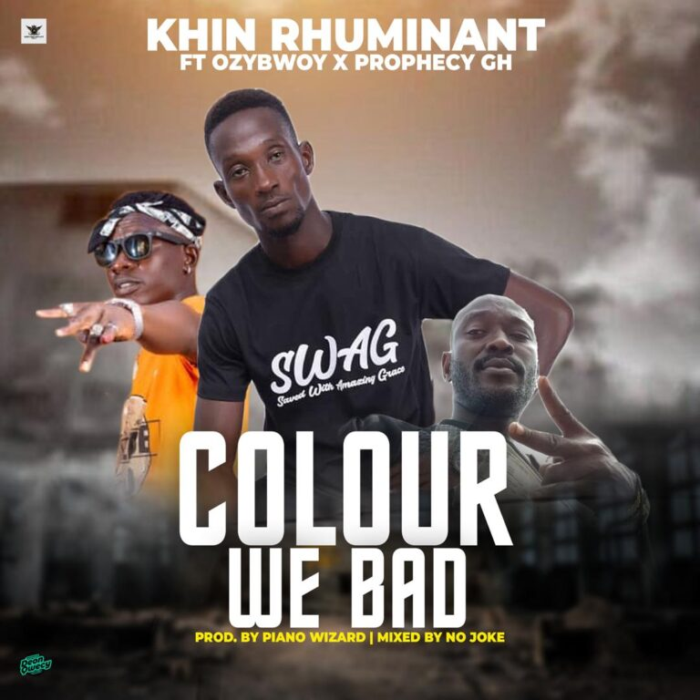 Khin Rhuminant – Colour We Bad