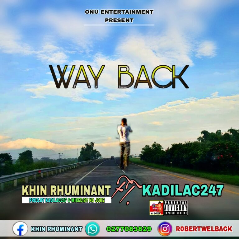 Khin Rhuminant – Way Back