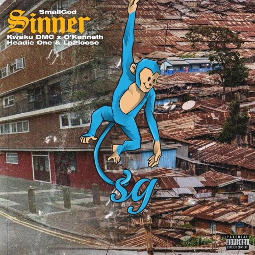 Smallgod – Sinner ft. Headie One, O'Kenneth & Kwaku DMC & Lp2loose