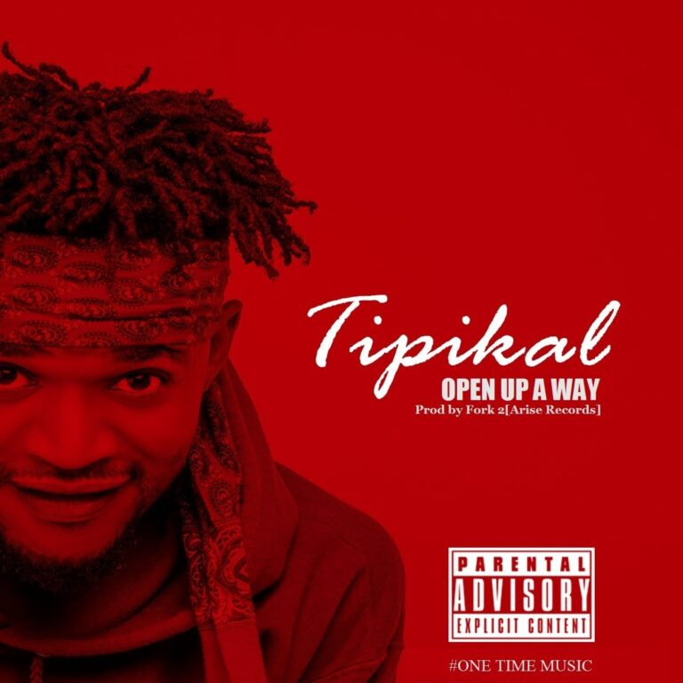 TipiKaL – Open Up A Way – Prod by Fork 2 (Arise Records)