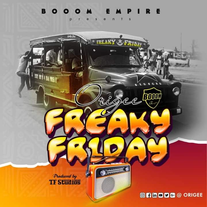 Origee – Freaky Friday(Prod. By TFstudios)
