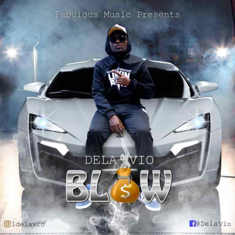 Dela Vio_Blow_Prod by yungBEAST