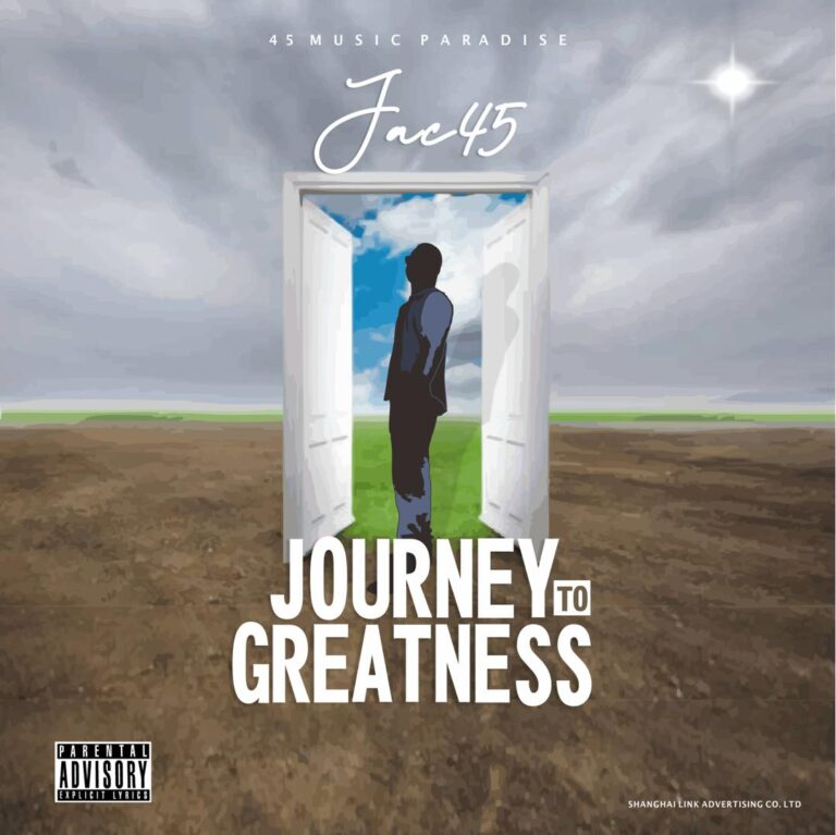 Jac45 – Journey To Greatness (Full EP)