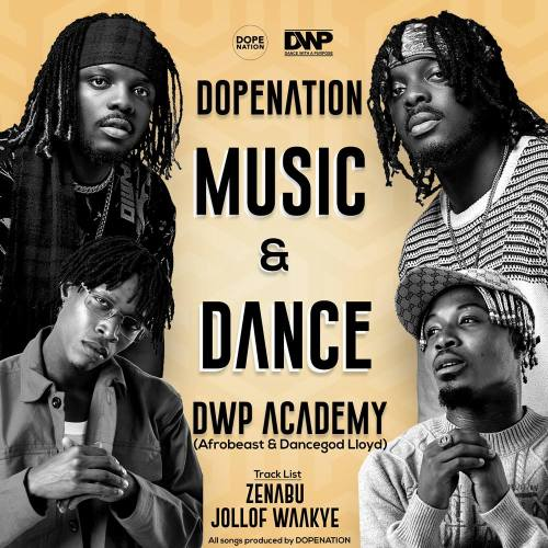 DopeNation – Zenabu ft. Dancegod lloyd & Afrobeast