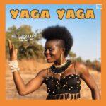 Wiyaala - yaga yaga