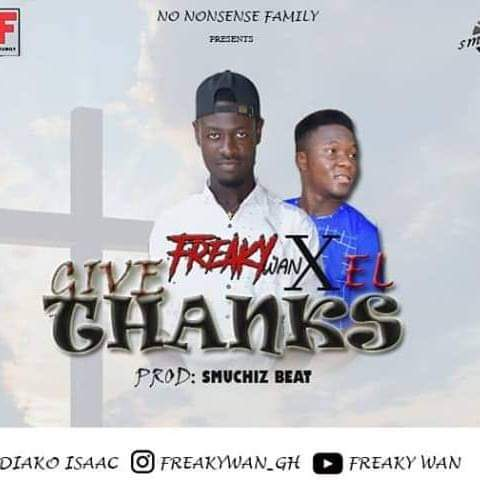 Freaky Wan X El – Give Thanks (prod. by Smuchiz)