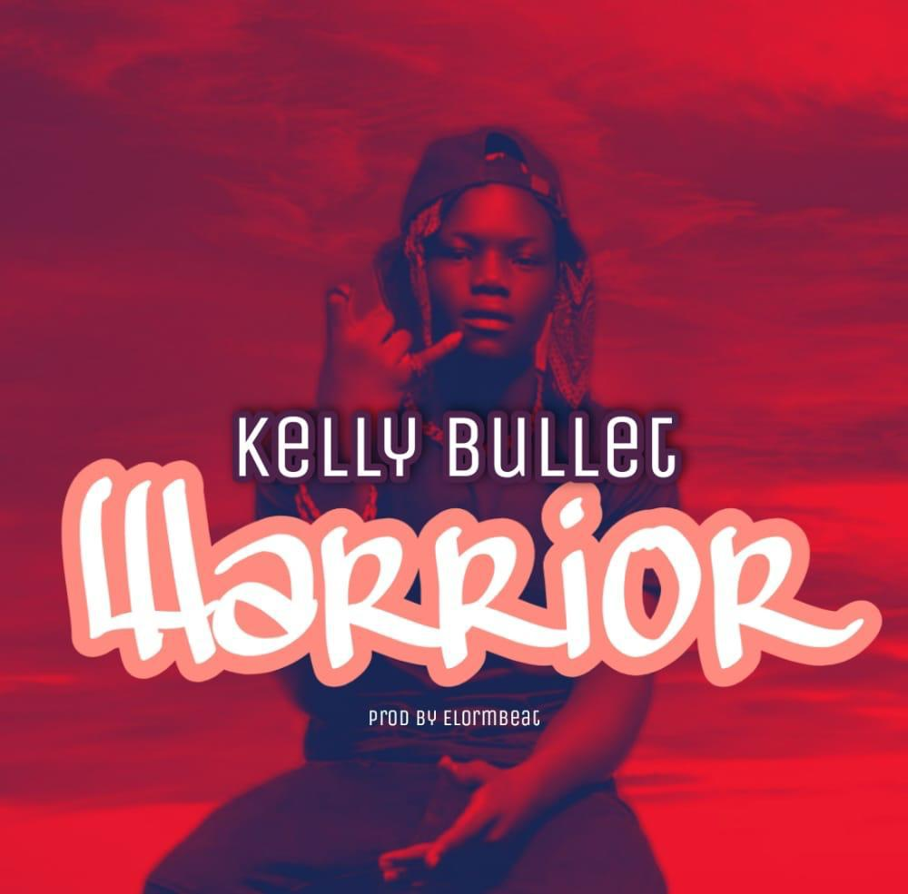 Kelly Bullet--Warrior--Prod By ElormBeat