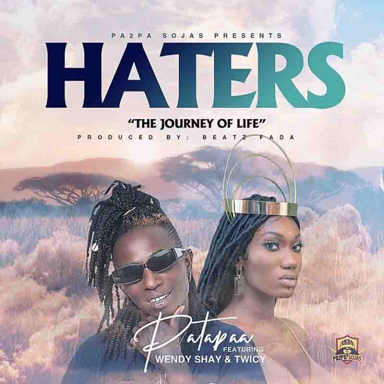 Patapaa – Haters ft. Wendy Shay & Twicy