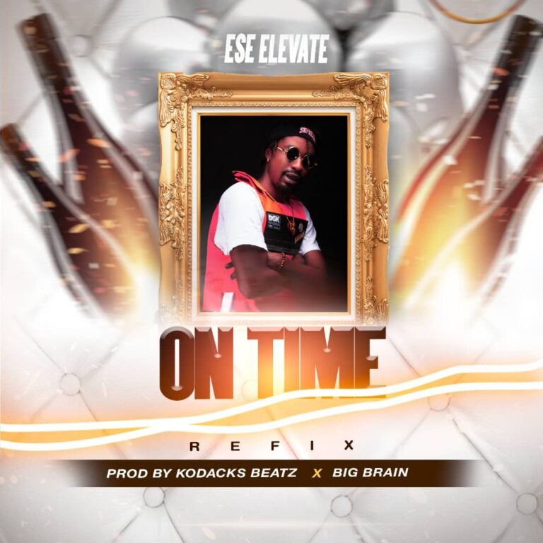 ESE Elevate – On Time (Prod. By Big Brain)