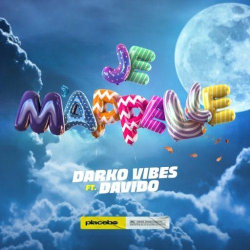 DarkoVibes – Je M'apelle feat. DaVido
