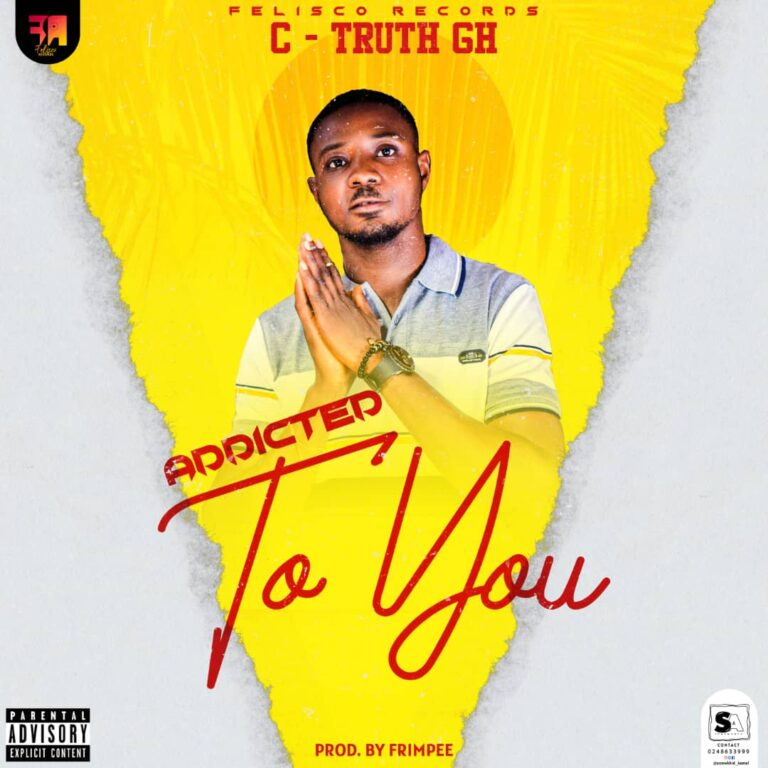 C Truth – Addicted To You